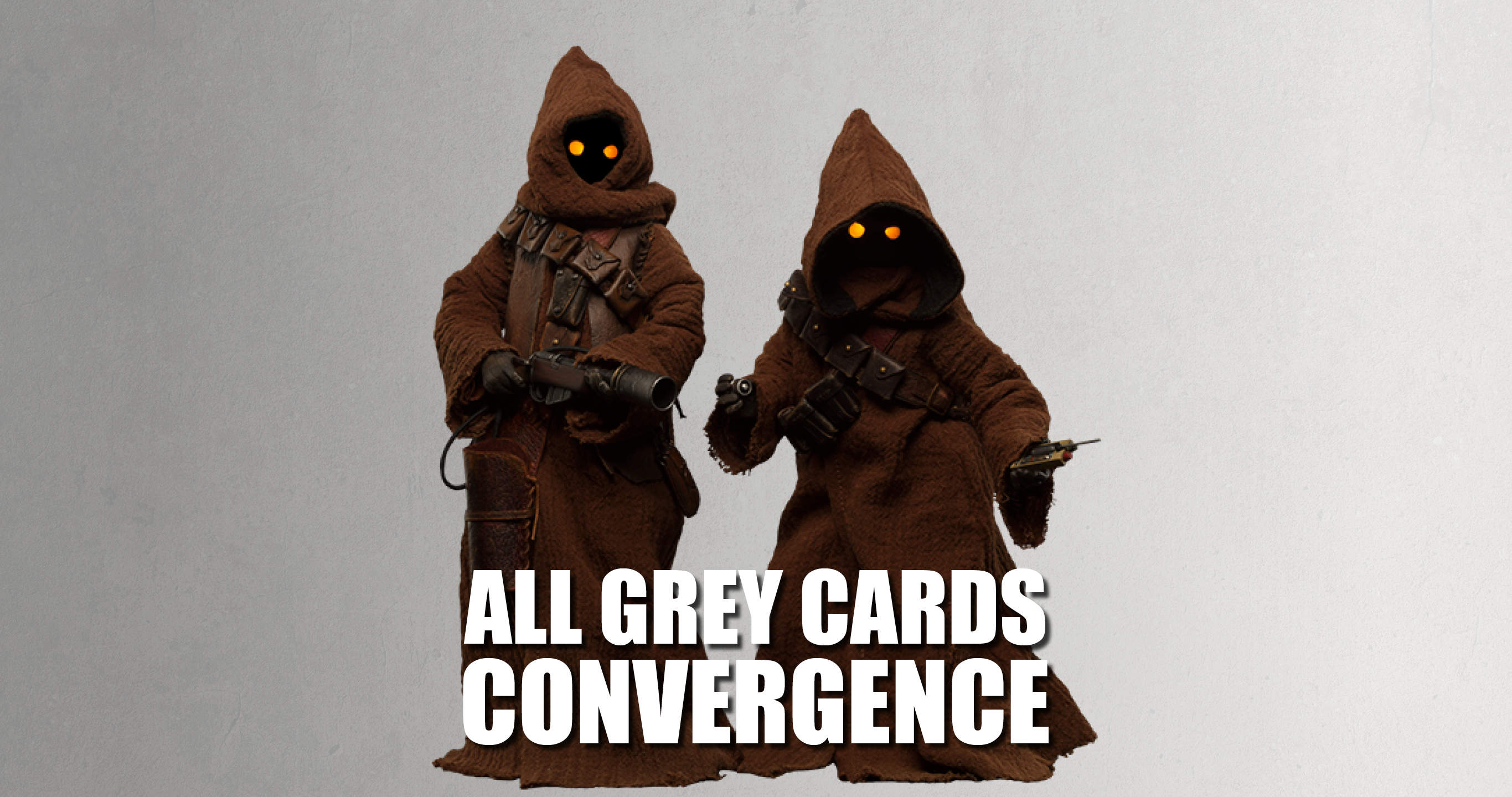 Convergence Set Review - All Grey Cards